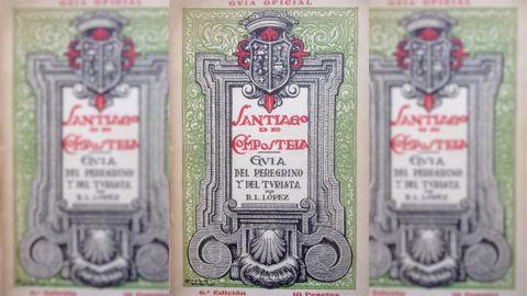 «Guía del peregrino y del turista», que nació para el año santo xacobeo 1915 y tuvo muchas ediciones