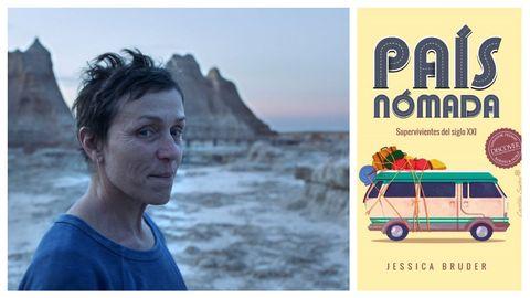 Frances McDormand protagoniza el filme de Chloé Zhao basada en el libro «País nómada. Supervivientes del siglo XXI», que edita en español Capitán Swing