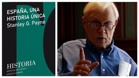 El historiador e hispanista estadounidense Stanley G. Payne y la portada de su libro en la colección de La Voz