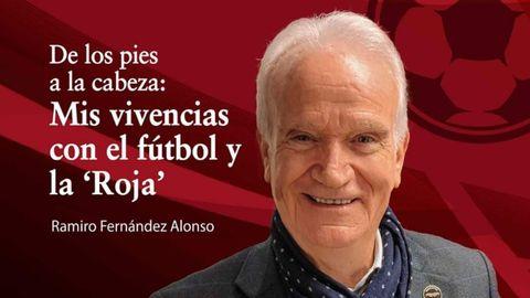 Ramiro Fernández presenta su libro De los pies a la cabeza: Mis vivencias en el fútbol y la Roja