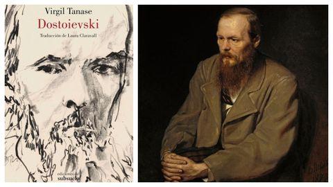 Portada de la biografía escrita por Virgil Tanase. A la derecha, detalle del retrato de Dostoievski (1872) pintado por Vasili Perov.