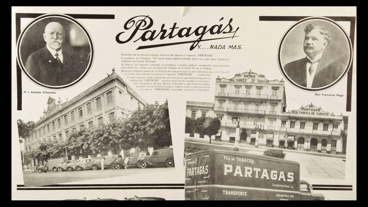«Partagás y nada más», el anuncio de la fábrica con las fotos de sus dos copropietarios, el asturiano Ramón Cifuentes (a la izquierda) y Pancho Pego Pita, nacido en Ortigueira
