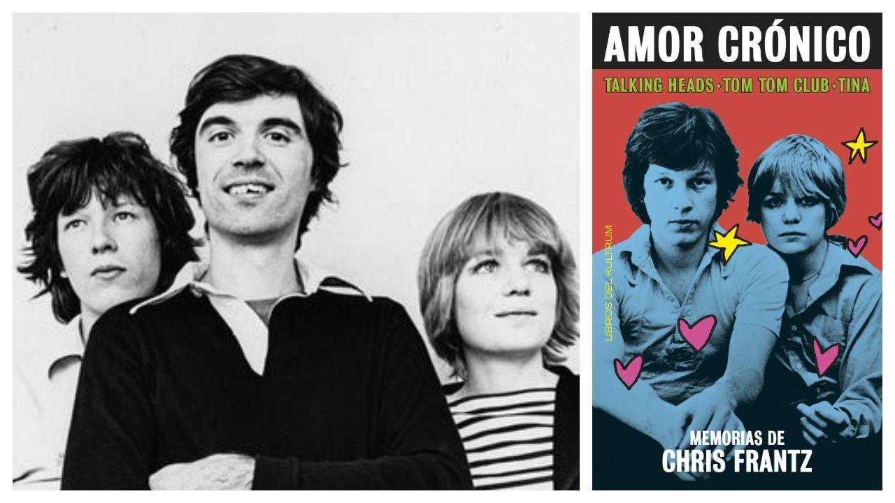 Chris Frantz, David Byrne y Tina Weymouth, en una imagen de los años setenta. A la derecha, portada del libro de memorias de Frantz