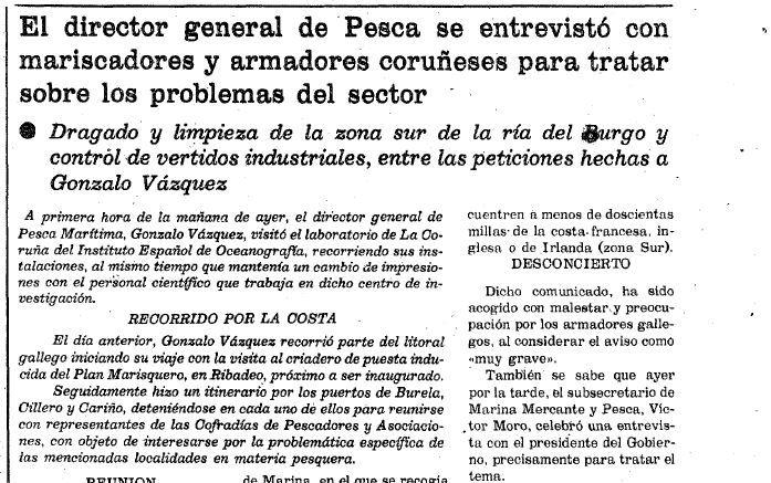 Detalle de la información publicada el 19 de agosto de 1978 sobre la visita a Galicia del director general de Pesca Marítima y su reunión con los mariscadores de la ría de O Burgo, en la que el portavoz del Gobierno les promete abordar «los trabajos de limpieza, dragado y recría a finales de este mismo mes».