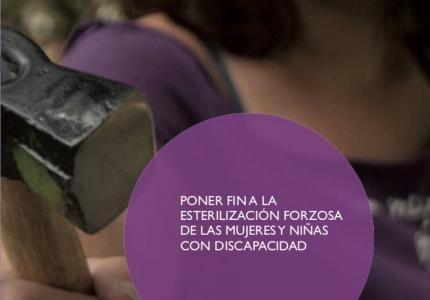 Campaña para poner fin a la esterilización forzosa de las muejres y niñas con discapacidad