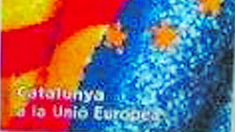 Cataluña en UE.  Este cartel es tendencioso ya que Cataluña está dentro de la Unión Europea porque es parte de España.