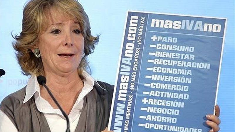 En 2010 Aguirre lideró una campaña contra la subida del IVA