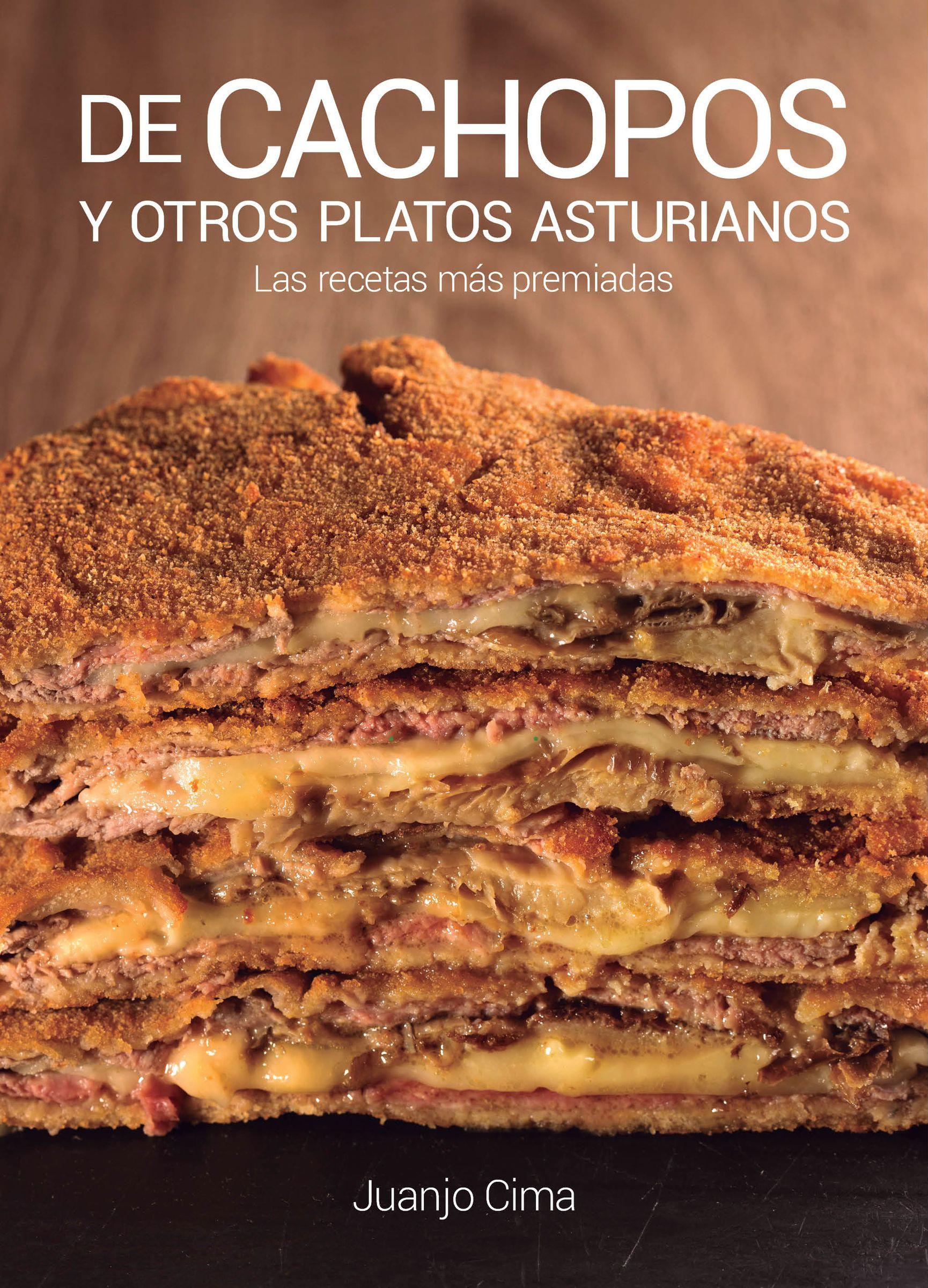 Portada del recetario «De cachopos y otros platos asturianos», del cocinero asturiano Juanjo Cima