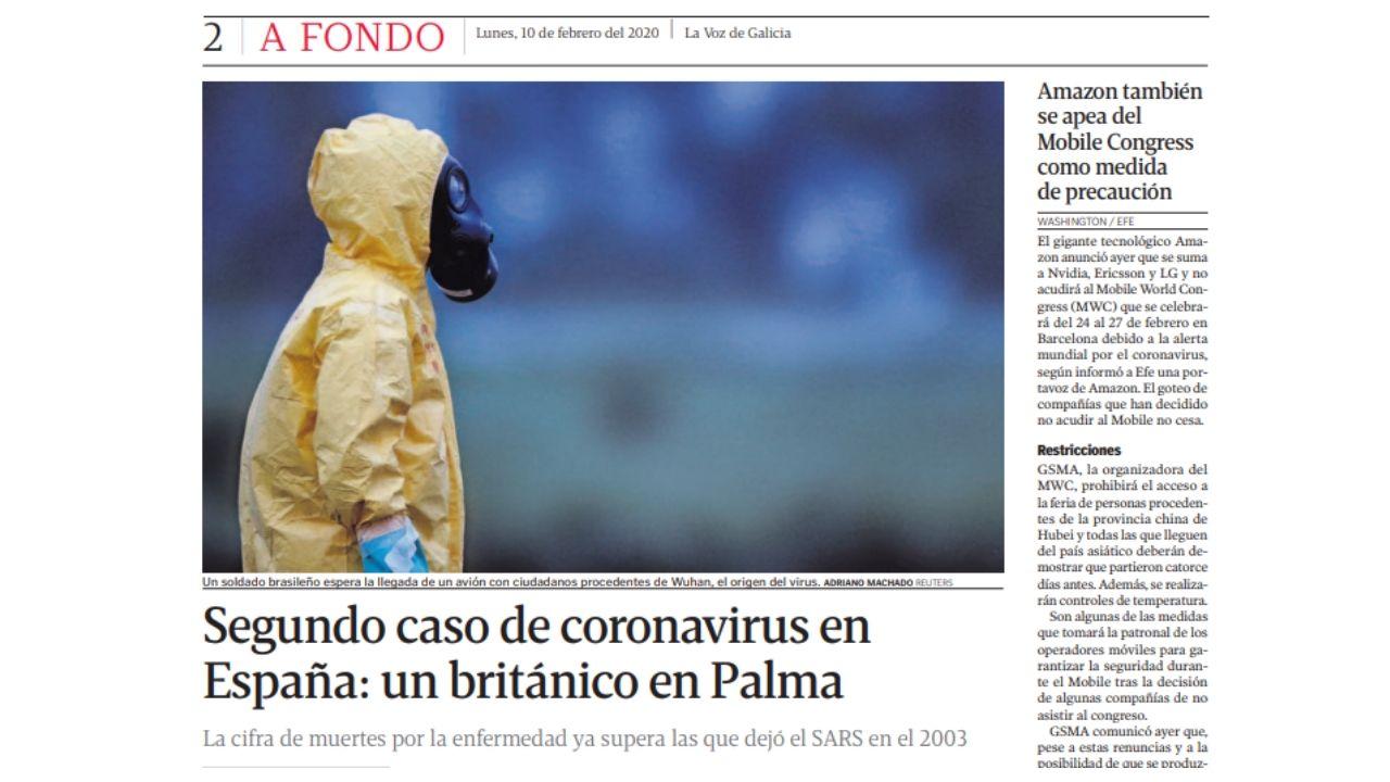 Sección a fondo (10 febrero). El virus está ya en España y aparece por primera vez en la sección A Fondo. Volvió a hacerlo a finales de febrero y solo salió de esas páginas en las elecciones gallegas