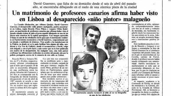 La Voz de Galicia informó el 10 de agosto de 1988 que una pareja aseguraba haber visto al niño pintor en Lisboa