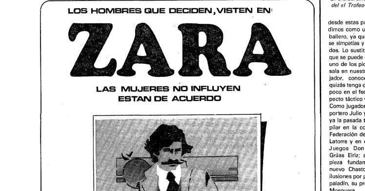 «Los hombres que deciden visten en Zara. Las mujeres no influyen. Están de acuerdo». Anuncio publicado en La Voz el 11 de agosto de 1981