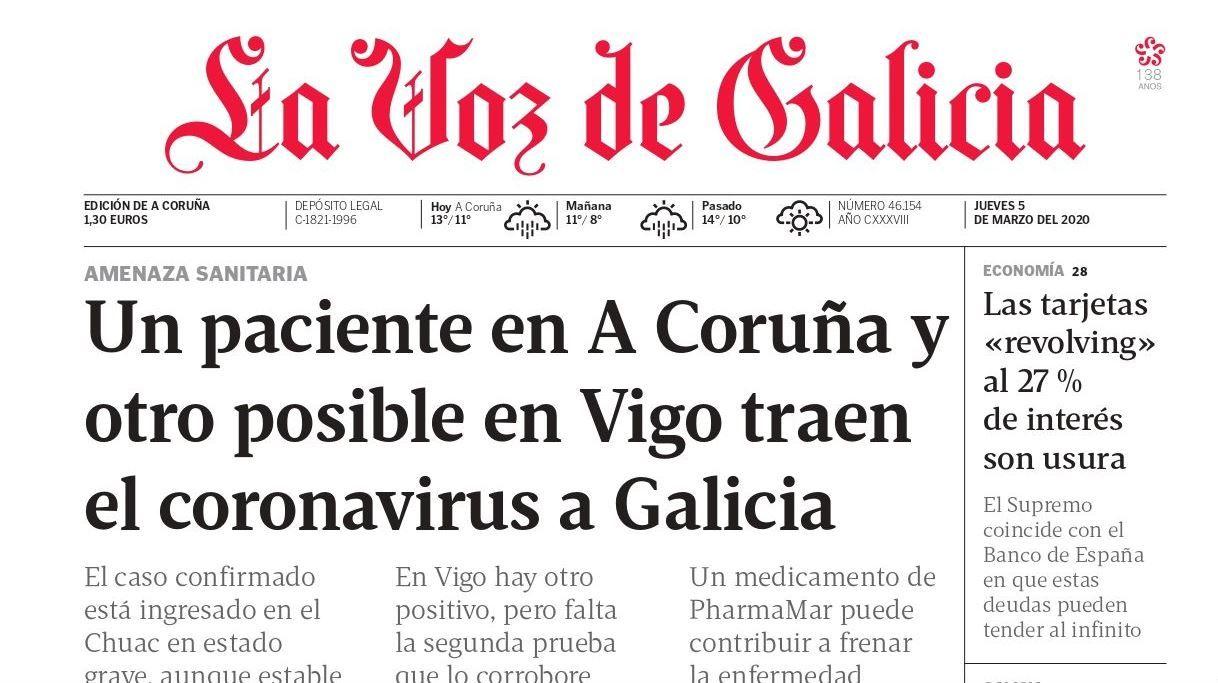 El virus, en Galicia (5 marzo). Menos de dos meses después de mencionarse por primera vez en el periódico, el virus está ya en Galicia. En Italia, la pandemia está descontrolada