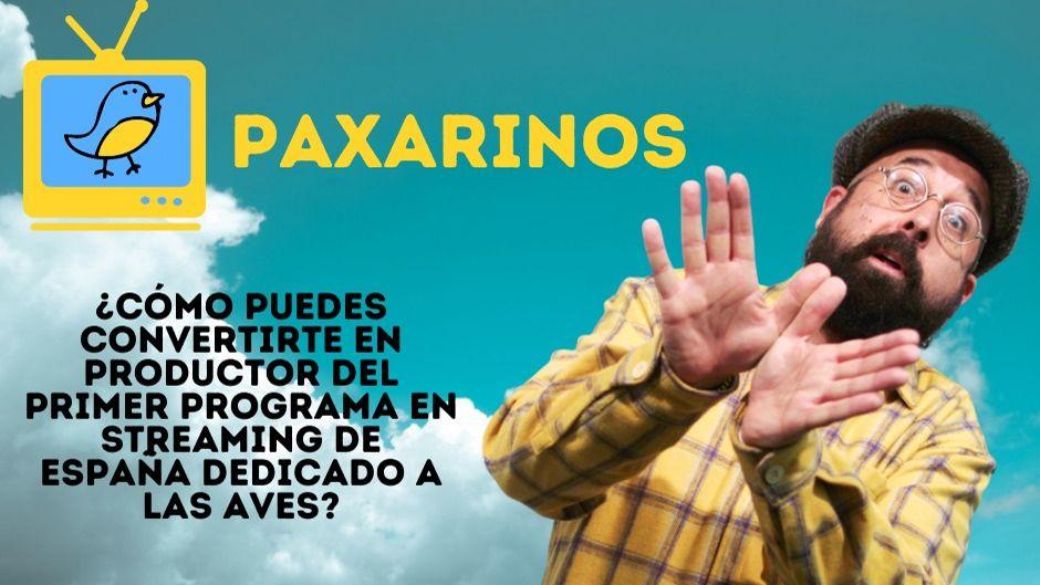 Paxarinos, el primer programa de televisión en directo sobre aves del país
