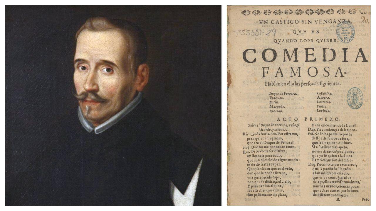 Lope de Vega, retratado con la cruz de caballero de la Orden de Malta. A la derecha, la edición ilegal que recoge el primer título que figuró en el autógrafo, «Un castigo sin venganza» (y no «El castigo sin venganza»)